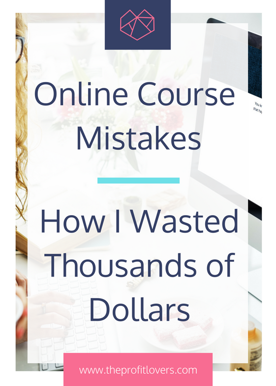 how to create an online course without wasting money the profit lovers business coach for women melanie miller