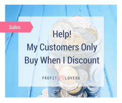 how to avoid discounting the profit lovers for women in business