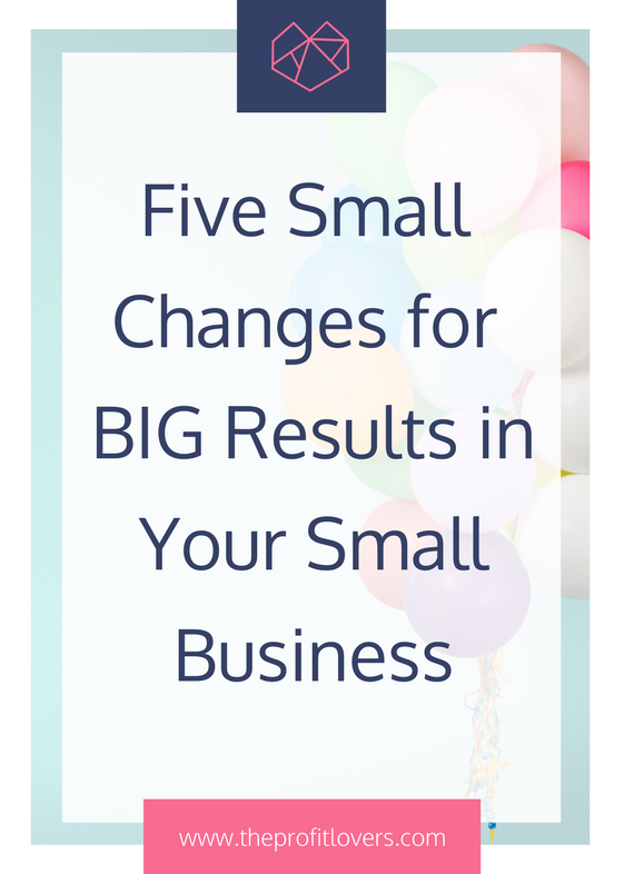 business coach for women small changes you can make to your business for big results the profit lovers