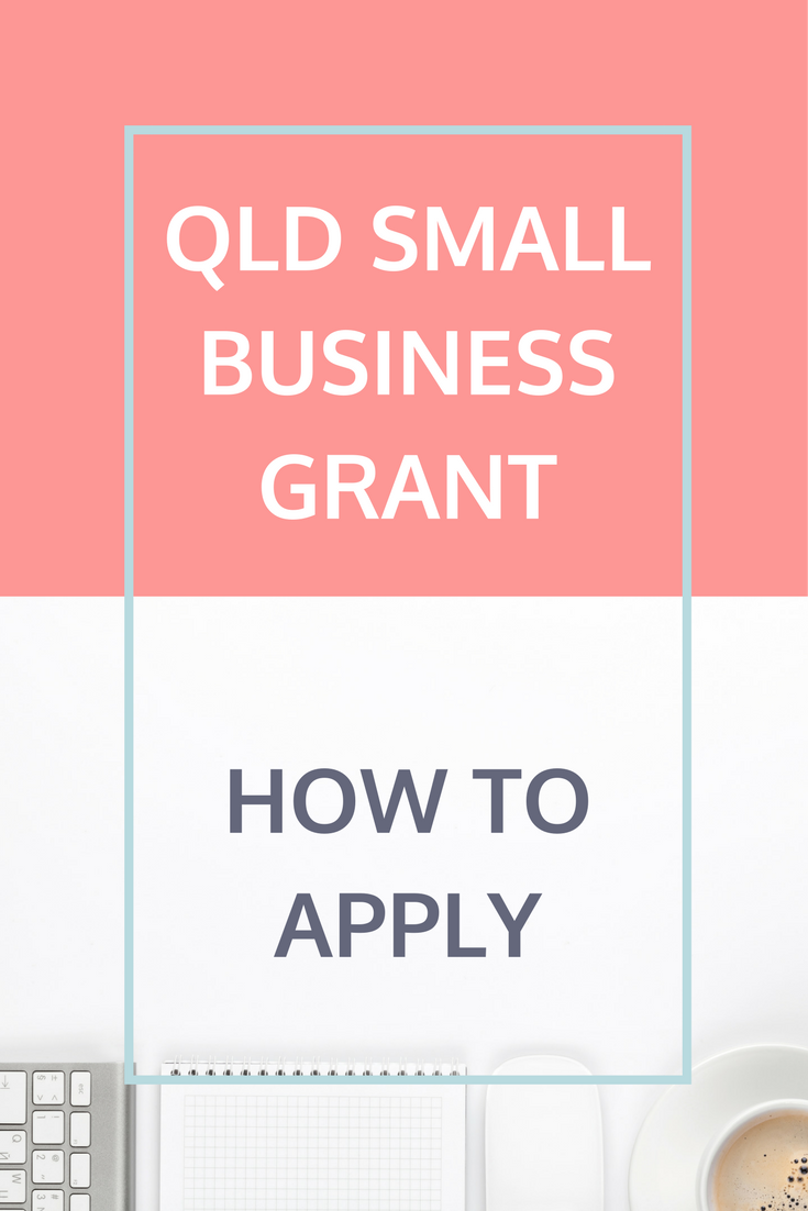The Queensland Government Small Business Grant Details on How to Apply and Service Provider