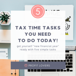 Five tasks to check off at tax time to get you prepared for the new financial year